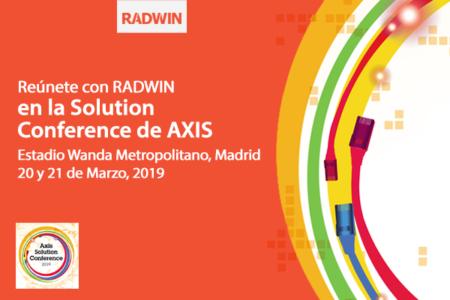 """RADWIN presenta Smart-Node y sus soluciones inalámbricas de alta capacidad """"fiberlike"""" en la III Edición de Axis Solution Conference"""