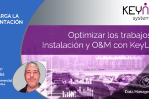 Optimizar los trabajos de Instalación y O&M con KeyLight