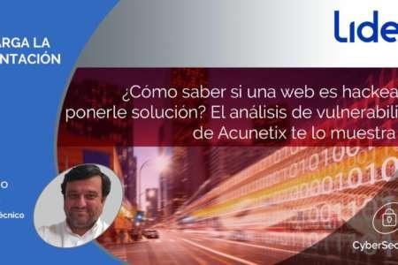 ¿Cómo saber si una web es hackeable y ponerle solución? El análisis de vulnerabiliades de Acunetix te lo muestra todo