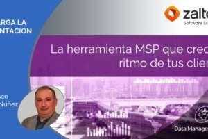 La herramienta MSP que crece al ritmo de tus clientes