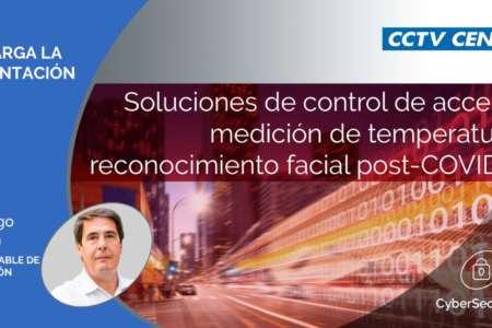 Soluciones de control de accesos, medición de temperatura y reconocimiento facial post-COVID-19