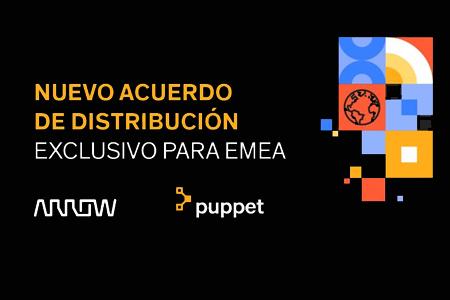 ARROW y Puppet firman un acuerdo de distribución exclusivo para EMEA