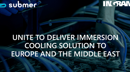 INGRAM MICRO: Submer e Ingram Micro se unen para ofrecer una solución de enfriamiento de inmersión en Europa y en Oriente Medio.