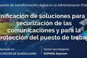 Unificación de soluciones para la securización de las comunicaciones y para la protección del puesto de trabajo