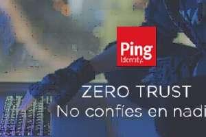 IREO: Zero Trust basado en la Identidad. No confíes en nadie
